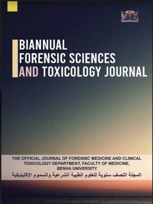 Biannual Forensic Sciences and Toxicology Journal
